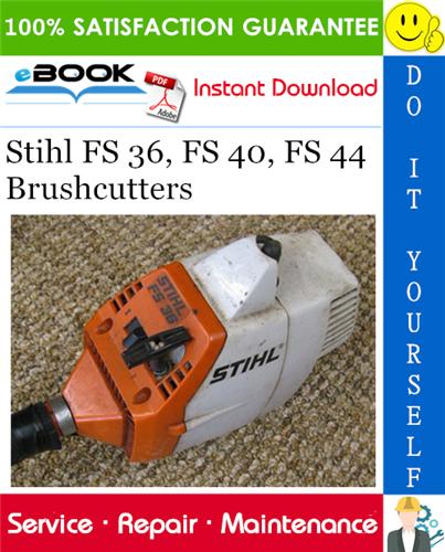 Thumbnail ☆☆ Best ☆☆ Stihl FS 36, FS 40, FS 44 Brushcutters Service Repair Manual