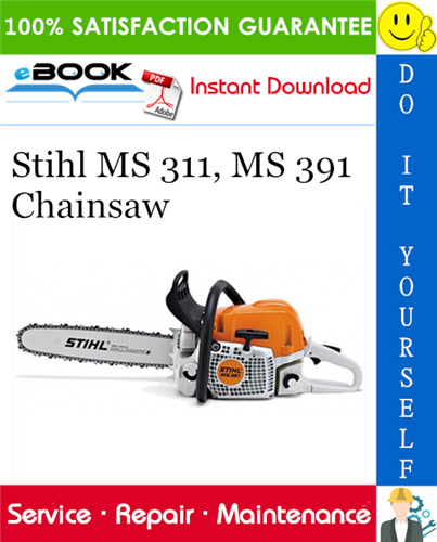 Thumbnail ☆☆ Best ☆☆ Stihl MS 311, MS 391 Chainsaw Service Repair Manual