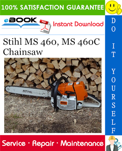 Thumbnail ☆☆ Best ☆☆ Stihl MS 460, MS 460C Chainsaw Service Repair Manual