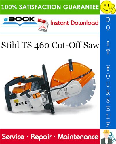 Thumbnail ☆☆ Best ☆☆ Stihl TS 460 Cut-Off Saw Service Repair Manual