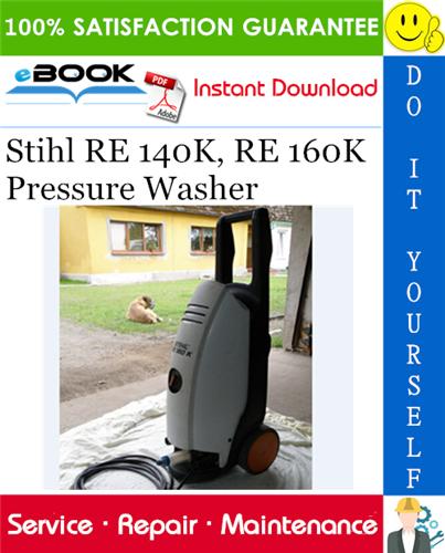 Thumbnail ☆☆ Best ☆☆ Stihl RE 140K, RE 160K Pressure Washer Service Repair Manual