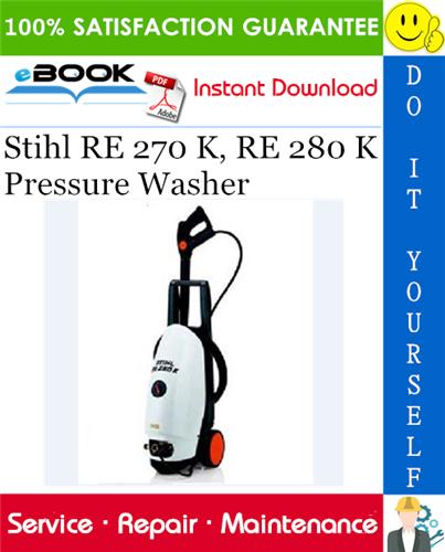 Thumbnail ☆☆ Best ☆☆ Stihl RE 270 K, RE 280 K Pressure Washer Service Repair Manual