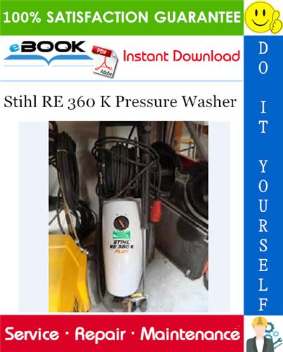 Thumbnail ☆☆ Best ☆☆ Stihl RE 360 K Pressure Washer Service Repair Manual