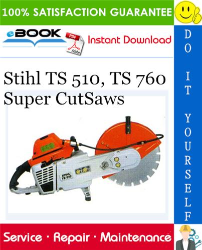 Thumbnail ☆☆ Best ☆☆ Stihl TS 510, TS 760 Super CutSaws Service Repair Manual