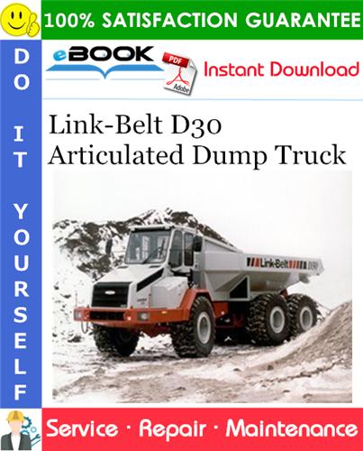 Thumbnail ☆☆ Best ☆☆ Link-Belt D30 Articulated Dump Truck Service Repair Manual