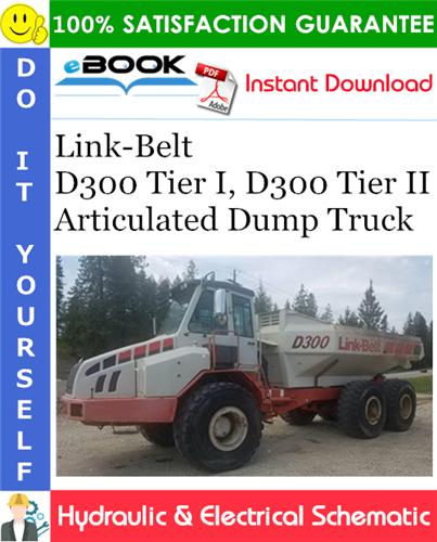Thumbnail ☆☆ Best ☆☆ Link-Belt D300 Tier I, D300 Tier II Articulated Dump Truck Hydraulic & Electrical Schematic