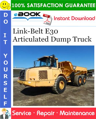Thumbnail ☆☆ Best ☆☆ Link-Belt E30 Articulated Dump Truck Service Repair Manual