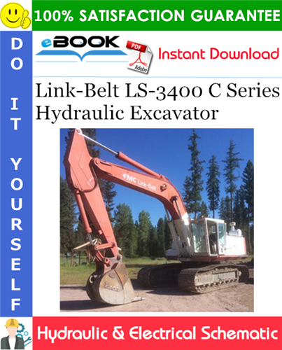 Thumbnail ☆☆ Best ☆☆ Link-Belt LS-3400 C Series Hydraulic Excavator Hydraulic & Electrical Schematic