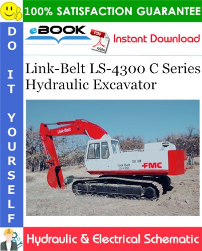 Thumbnail ☆☆ Best ☆☆ Link-Belt LS-4300 C Series Hydraulic Excavator Hydraulic & Electrical Schematic