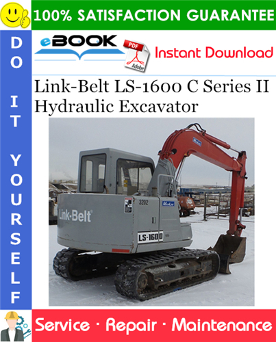 Thumbnail ☆☆ Best ☆☆ Link-Belt LS-1600 C Series II Hydraulic Excavator Service Repair Manual