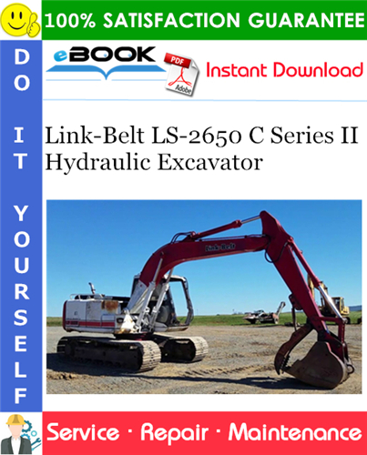 Thumbnail ☆☆ Best ☆☆ Link-Belt LS-2650 C Series II Hydraulic Excavator Service Repair Manual