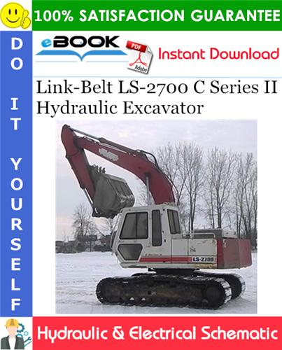 Thumbnail ☆☆ Best ☆☆ Link-Belt LS-2700 C Series II Hydraulic Excavator Hydraulic & Electrical Schematic
