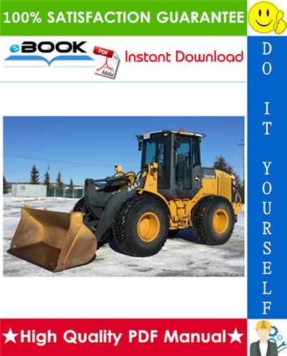 Thumbnail ☆☆ Best ☆☆ John Deere 444J, 544J, 624J Wheel Loader Repair, Operation and Tests Technical Manual