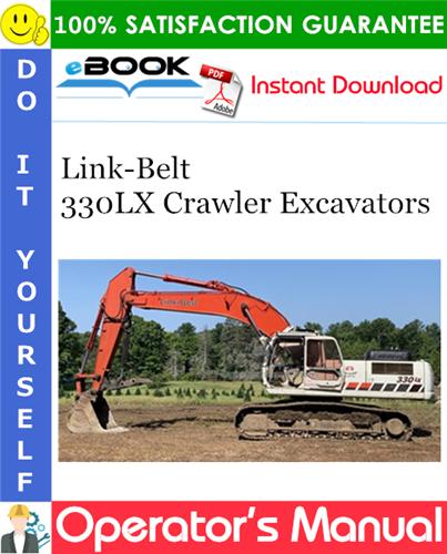 Thumbnail ☆☆ Best ☆☆ Link-Belt 330LX Crawler Excavators Operators Manual