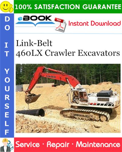 Thumbnail ☆☆ Best ☆☆ Link-Belt 460LX Crawler Excavators Service Repair Manual