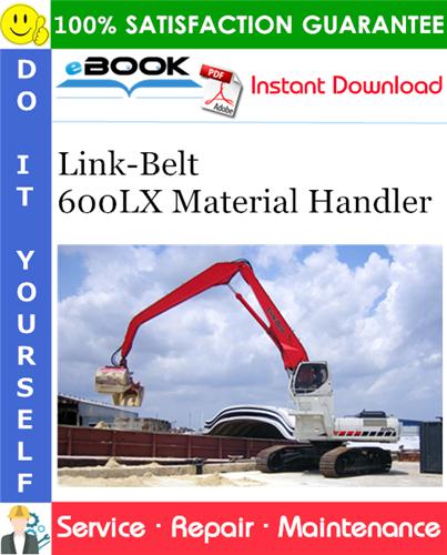 Thumbnail ☆☆ Best ☆☆ Link-Belt 600LX Material Handler Service Repair Manual