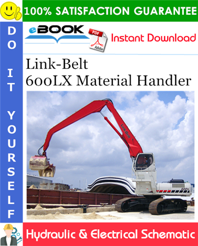Thumbnail ☆☆ Best ☆☆ Link-Belt 600LX Material Handler Hydraulic & Electrical Schematic