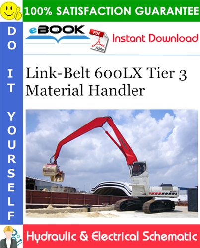 Thumbnail ☆☆ Best ☆☆ Link-Belt 600LX Tier 3 Material Handler Hydraulic & Electrical Schematic