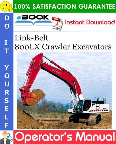 Thumbnail ☆☆ Best ☆☆ Link-Belt 800LX Crawler Excavators Operators Manual