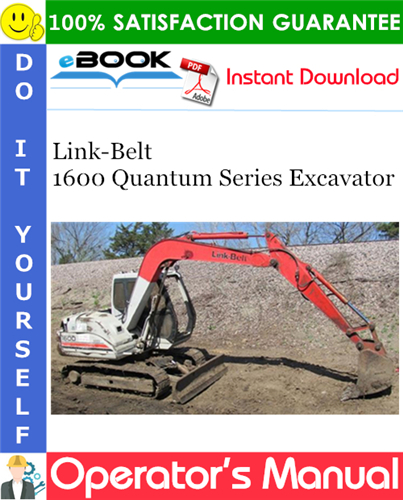 Thumbnail ☆☆ Best ☆☆ Link-Belt 1600 Quantum Series Excavator Operators Manual