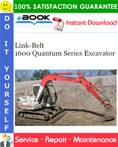 Thumbnail ☆☆ Best ☆☆ Link-Belt 1600 Quantum Series Excavator Service Repair Manual