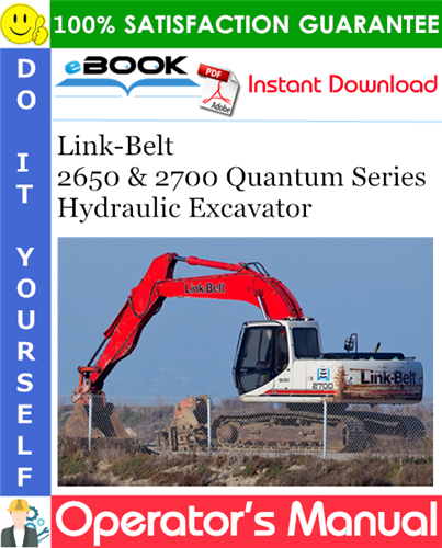 Thumbnail ☆☆ Best ☆☆ Link-Belt 2650 & 2700 Quantum Series Hydraulic Excavator Operators Manual