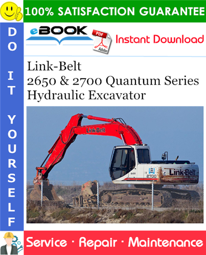 Thumbnail ☆☆ Best ☆☆ Link-Belt 2650 & 2700 Quantum Series Hydraulic Excavator Service Repair Manual