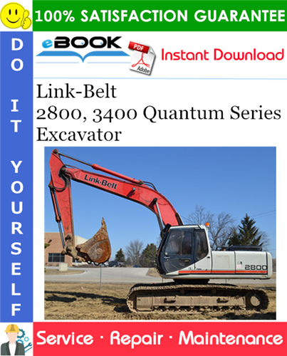 Thumbnail ☆☆ Best ☆☆ Link-Belt 2800, 3400 Quantum Series Excavator Service Repair Manual