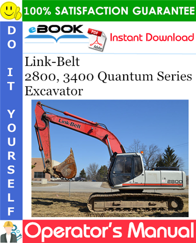 Thumbnail ☆☆ Best ☆☆ Link-Belt 2800, 3400 Quantum Series Excavator Operators Manual