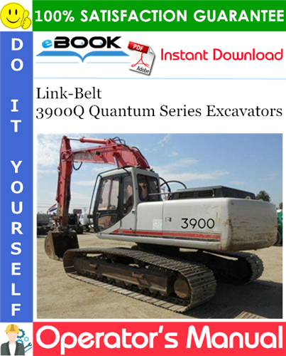 Thumbnail ☆☆ Best ☆☆ Link-Belt 3900Q Quantum Series Excavators Operators Manual