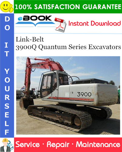 Thumbnail ☆☆ Best ☆☆ Link-Belt 3900Q Quantum Series Excavators Service Repair Manual