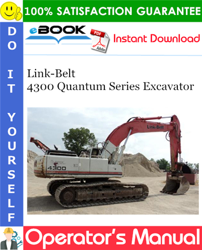Thumbnail ☆☆ Best ☆☆ Link-Belt 4300 Quantum Series Excavator Operators Manual