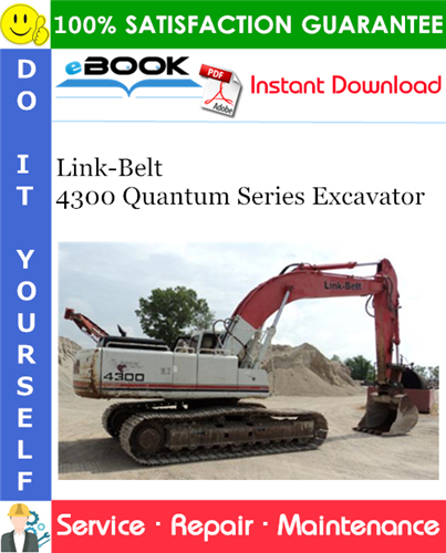 Thumbnail ☆☆ Best ☆☆ Link-Belt 4300 Quantum Series Excavator Service Repair Manual