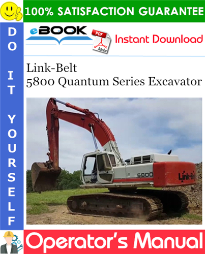 Thumbnail ☆☆ Best ☆☆ Link-Belt 5800 Quantum Series Excavator Operators Manual