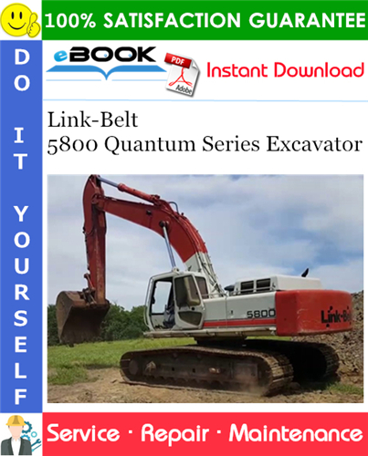 Thumbnail ☆☆ Best ☆☆ Link-Belt 5800 Quantum Series Excavator Service Repair Manual