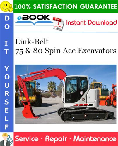 Thumbnail ☆☆ Best ☆☆ Link-Belt 75 & 80 Spin Ace Excavators Service Repair Manual