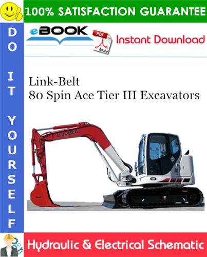 Thumbnail ☆☆ Best ☆☆ Link-Belt 80 Spin Ace Tier III Excavators Hydraulic & Electrical Schematic