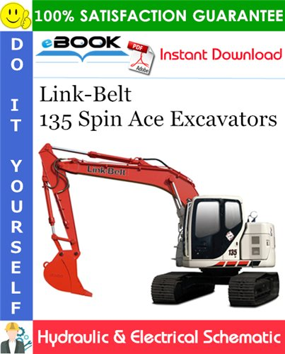 Thumbnail ☆☆ Best ☆☆ Link-Belt 135 Spin Ace Excavators Hydraulic & Electrical Schematic