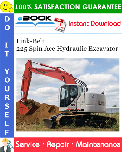 Thumbnail ☆☆ Best ☆☆ Link-Belt 225 Spin Ace Hydraulic Excavator Service Repair Manual