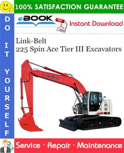 Thumbnail ☆☆ Best ☆☆ Link-Belt 225 Spin Ace Tier III Excavators Service Repair Manual