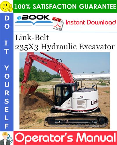 Thumbnail ☆☆ Best ☆☆ Link-Belt 235X3 Hydraulic Excavator Operators Manual