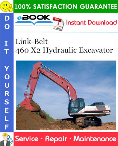 Thumbnail ☆☆ Best ☆☆ Link-Belt 460 X2 Hydraulic Excavator Service Repair Manual