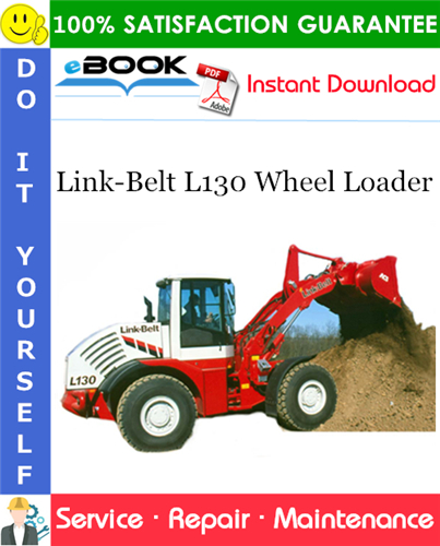 Thumbnail ☆☆ Best ☆☆ Link-Belt L130 Wheel Loader Service Repair Manual