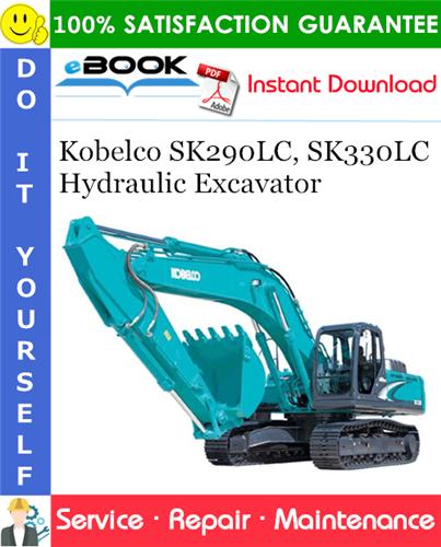 Thumbnail ☆☆ Best ☆☆ Kobelco SK290LC, SK330LC Hydraulic Excavator Service Repair Manual