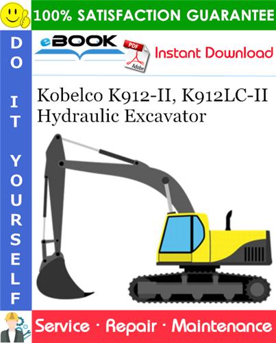 Thumbnail ☆☆ Best ☆☆ Kobelco K912-II, K912LC-II Hydraulic Excavator Service Repair Manual