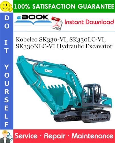 Thumbnail ☆☆ Best ☆☆ Kobelco SK330-VI, SK330LC-VI, SK330NLC-VI Hydraulic Excavator Service Repair Manual