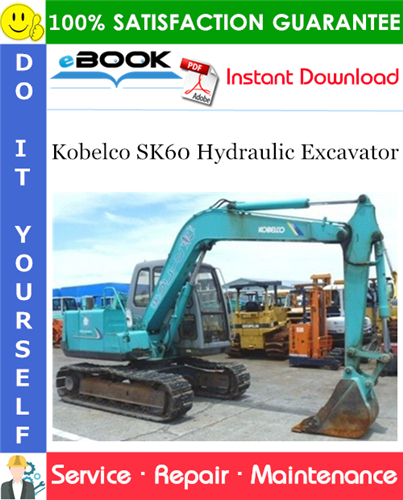 Thumbnail ☆☆ Best ☆☆ Kobelco SK60 Hydraulic Excavator Service Repair Manual