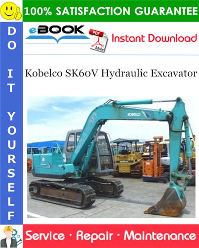 Thumbnail ☆☆ Best ☆☆ Kobelco SK60V Hydraulic Excavator Service Repair Manual