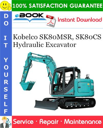 Thumbnail ☆☆ Best ☆☆ Kobelco SK80MSR, SK80CS Hydraulic Excavator Service Repair Manual