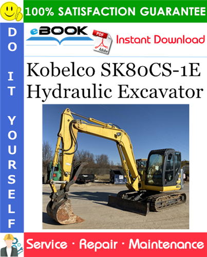 Thumbnail ☆☆ Best ☆☆ Kobelco SK80CS-1E Hydraulic Excavator Service Repair Manual #1